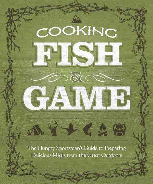 Cooking Fish & Game By Mcgahren, Paul (EDT)